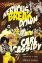 Nervous Breakdown with Carl Cassidy LIVE